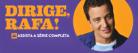 #DirigeRafa: Episódios na íntegra